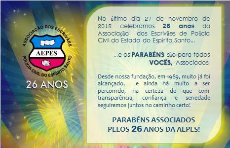 Associação dos Escrivães de Polícia Civil do Espírito Santo comemora 26 anos! Parabéns Associados!