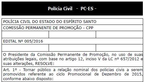 Diário Oficial publica lista com os Escrivães de Polícia promovidos. Confira!