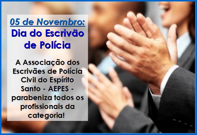 05 de Novembro: Dia do Escrivão de Polícia
