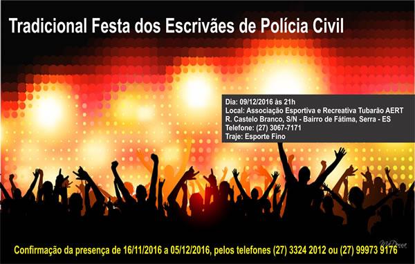 Tradicional Festa dos Escrivães de Polícia Civil